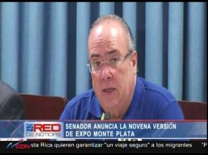 Senador anuncia la novena versión de feria Expo Monte Plata